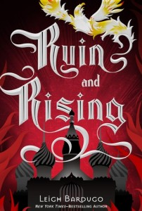 Ruin and Rising by Leigh Bardugo | Book Review