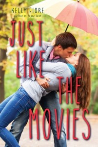 Just Like the Movies by Kelly Fiore | Book Review