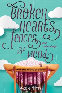 Broken Hearts, Fences, and Other Things to Mend by Katie Finn | Book Review