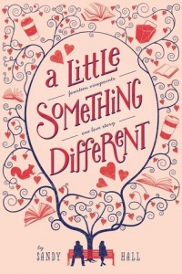 A Little Something Different by Sandy Hall | Mini Book Review