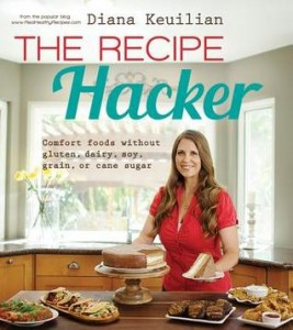 The Recipe Hacker by Diana Keuilian | Cookbook Review