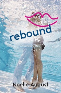Rebound by Noelle August | Book Review + Giveaway