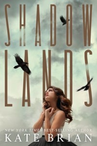 Shadowlands by Kate Brian | Mini Book Review
