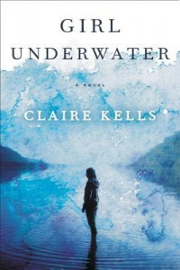 Girl Underwater by Claire Kells | Book Review