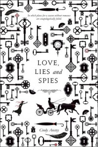 Love, Lies, and Spies by Cindy Anstey Excerpt | Blog Tour (+ Giveaway)