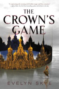 The Crown's Game by Evelyn Skye | Debut Author Book Review