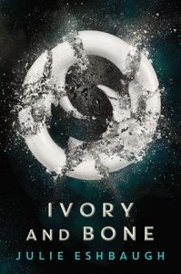 Ivory and Bone by Julie Eshbaugh | Debut Author Book Review (+ Giveaway)