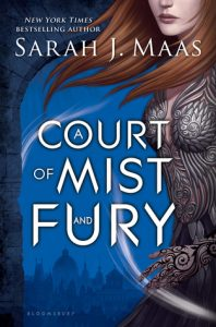 A Court of Mist and Fury by Sarah J. Maas | Book Review