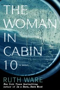 The Woman in Cabin 10 by Ruth Ware | Book Review