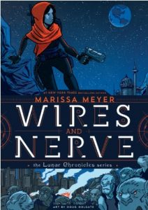 Wires and Nerve by Marissa Meyer | Mini Book Review