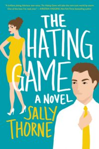 The Hating Game by Sally Thorne | Book Review