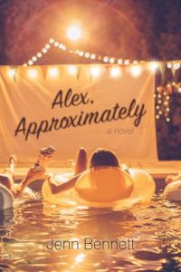 Alex, Approximately by Jenn Bennett | Mini Book Review