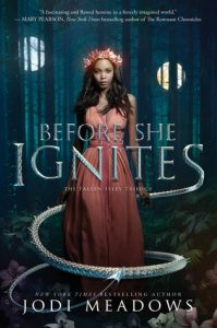 Before She Ignites by Jodi Meadows   Blog Tour Book Review