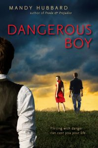 Dangerous Boy by Mandy Hubbard | Mini Book Review