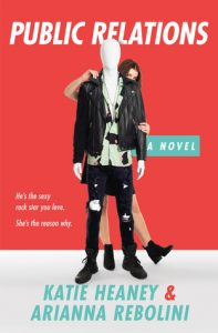 Public Relations by Katie Heaney & Arianna Rebolini  | Book Review