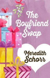 The Boyfriend Swap by Meredith Schorr | Book Review