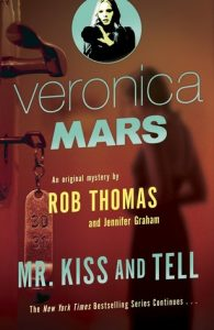 Mr. Kiss and Tell by Rob Thomas & Jennifer Graham | Mini Book Review