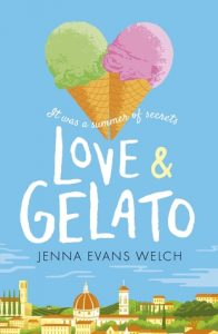 Love & Gelato by Jenna Evans Welch | Book Review