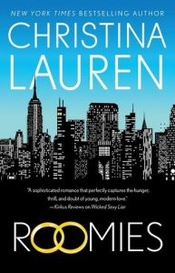 Roomies by Christina Lauren | Book Review