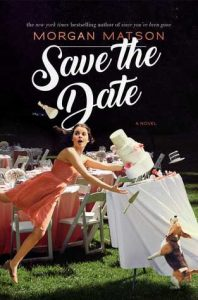 Save the Date by Morgan Matson | Blog Tour Book Review (+ Giveaway)