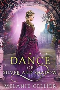 A Dance of Silver and Shadow by Melanie Cellier | Book Review