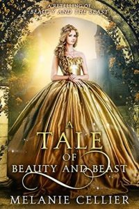 A Tale of Beauty and Beast by Melanie Cellier | Book Review