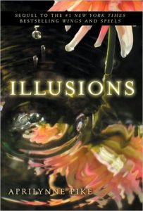 Illusions by Aprilynne Pike | Book Review