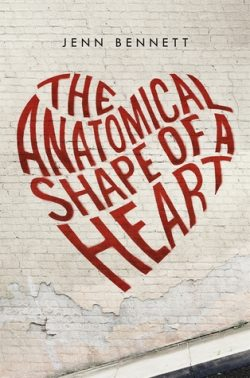 The Anatomical Shape of a Heart by Jenn Bennett | Book Review